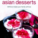 QUICK AND EASY ASIAN DESSERTS (Learn to Cook Series)