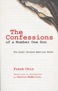 The Confessions of a Number One Son: The Great Chinese American Novel