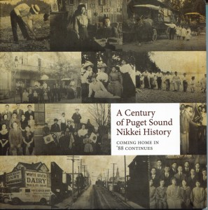 A CENTURY OF PUGET SOUND NIKKEI HISTORY: COMING HOME IN '88 CONTINUES