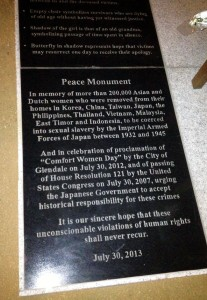 "IN MEMORY OF AN ATROCITY ­— The Peace Monument Plaque is part of the memorial in Glendale, Calif., which honors the former ""comfort women.""                        courtesy of Korean American Forum of California"