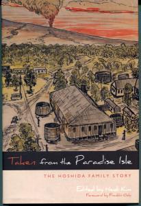 TAKEN FROM THE PARADISE ISLE: THE HOSHIDA FAMILY STORY