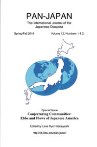 PAN-JAPAN: The International Journal of the Japanese Diaspora: Special Issue: CONJECTURING COMMUNITIES: Ebbs and Flows of Japanese America